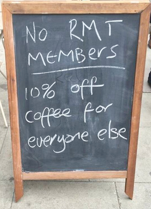 Cafe a Sign about tube strike